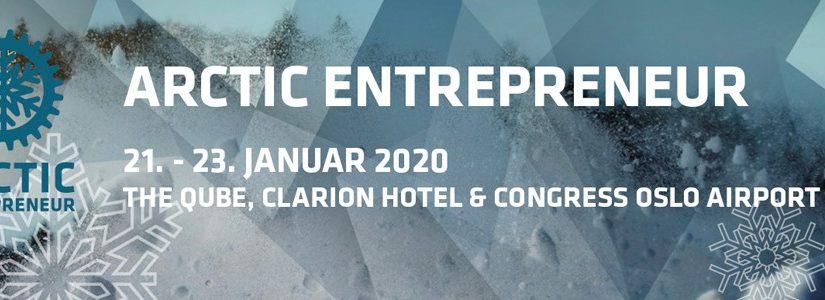 Arctic Entrepreneur 2020 – 21.-23. jan. The Qube Gardermoen